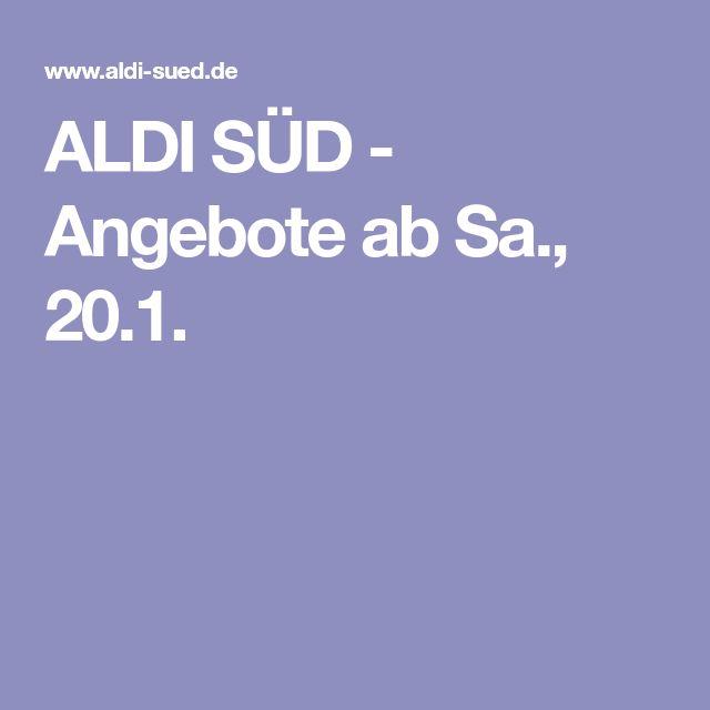 ALDI SÜD - Angebote ab Sa., 20.1.