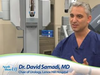 Dr. Samadi is a board certified urologic oncologist trained in open traditional and laparoscopic surgery and is an expert in robotic prostate surgery. He is Chairman of Urology, Chief of Robotic Surgery at Lenox Hill Hospital, Professor of Urology at Hofstra North Shore-LIJ School of Medicine. He has dedicated his distinguished career to the early detection, diagnosis and treatment of prostate cancer and is considered one of the most prominent surgeons in his field