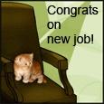 Home : Congratulations : New Job - Congrats On New Job!