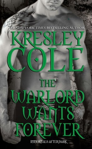 The Warlord Wants Forever (Immortals after Dark Series Novella)