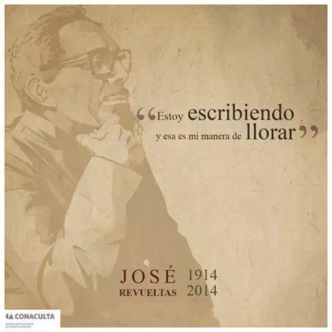 Escribir para José Revueltas.