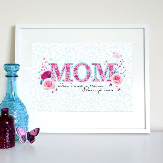 When I count my blessings Mom print Mom gift Mum by TeaRoseGifts