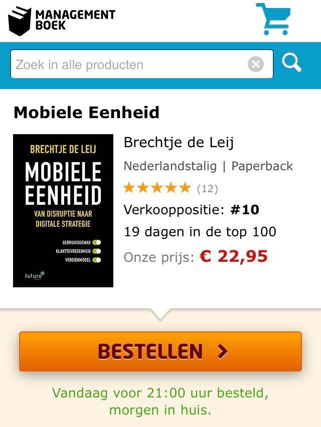 Het boek 'Mobiele Eenheid, van disruptie naar digitale strategie' van Brechtje de Leij staat op een mooie top-10 positie in de Bestseller top-100 van Managementboek.  #mobieleeenheid #brechtjedeleij #mgtboeknl #futurouitgevers