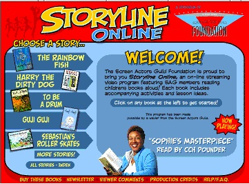 The Screen Actors Guild is proud to bring you Storyline Online, an online streaming video program featuring SAG members reading childrens books aloud! Each book includes activities and lesson ideas.  This is one of my all time FAVORITE sites!   http://www.storylineonline.net/