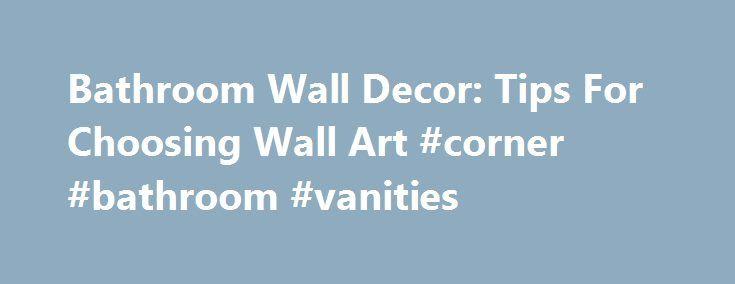 17 Best Ideas About Bathroom Wall Art On Pinterest