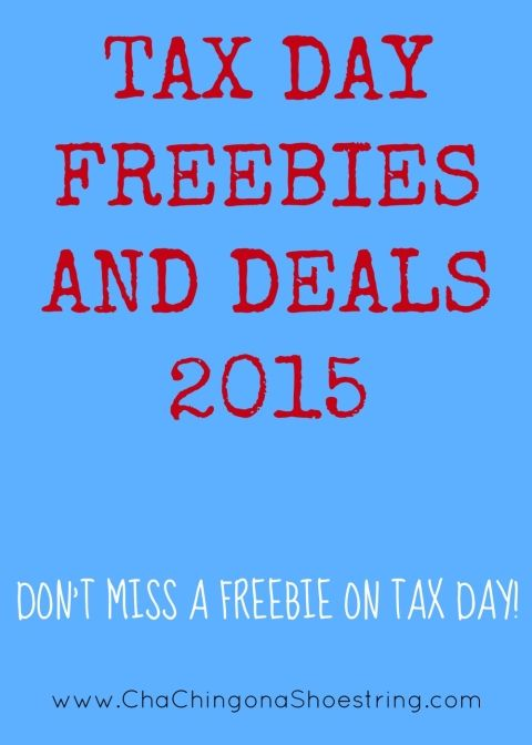 Tax Day Freebies and Deals 2015