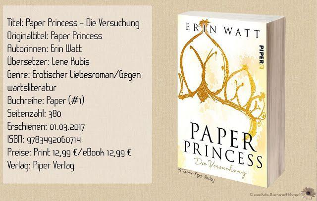 """""""Paper Princess – Die Versuchung"""" ist der erste Band einer Trilogie des Pseudonyms Erin Watt, was mich durchweg begeistern konnte. Eine Glamour-Highschool Story mit spannenden Wendungen, emotionalen und prickelnden Erlebnissen. Ein Cliffhanger am Ende der mir fast die Nerven raubte. Ich bin """"Paper Princess"""" verfallen! Paper Princess hat mich verschlungen, mitgerissen und außer Gefecht gesetzt. ~ aufwühlend ~ authentisch und lebendig ~ Suchtgefahr garantiert! ~"""