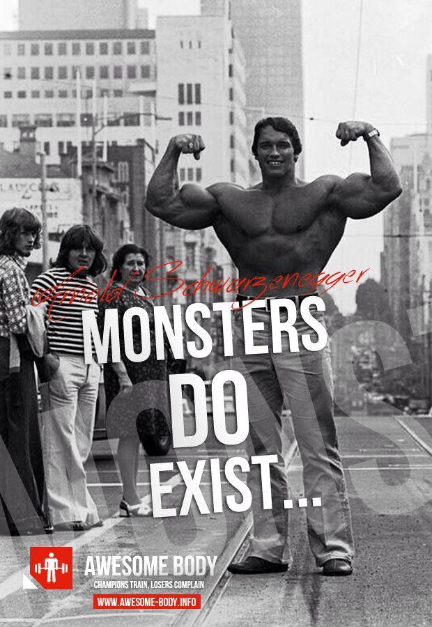True monster | B0dYbuilDing | Pinterest | Monsters Arnold Schwarzenegger Quotes