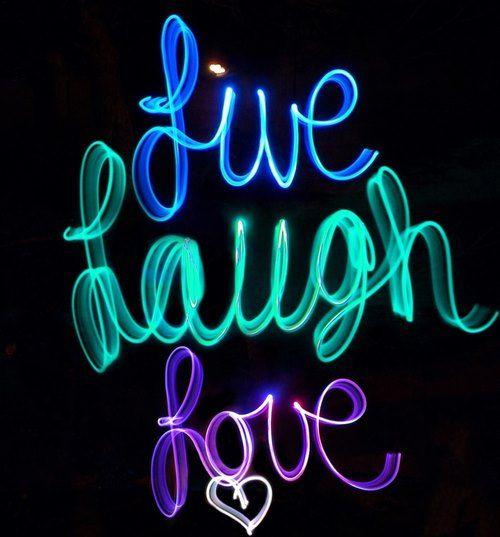 89 Best Live Laugh Love Images On Pinterest Live Laugh