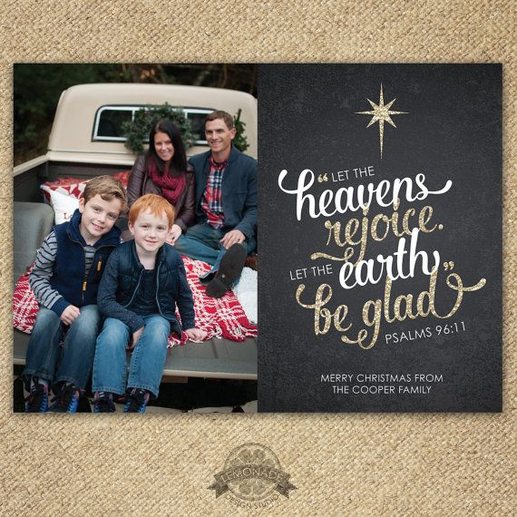 "Christian Christmas Cards Religious holiday card, photo card, Psalms 96:11 ""let the heavens rejoice let the earth be glad"" chalkboard glitter gold printable card by Lemonade Design Studio"