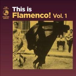 This Is Flamenco - Audio CD Vol. 1