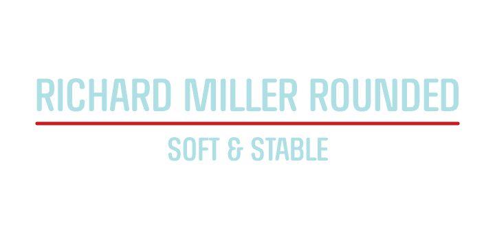 RICHARD MILLER ROUNDED, font by Miller Type Foundry. RICHARD MILLER ROUNDED can be purchased as a desktop and a web font.