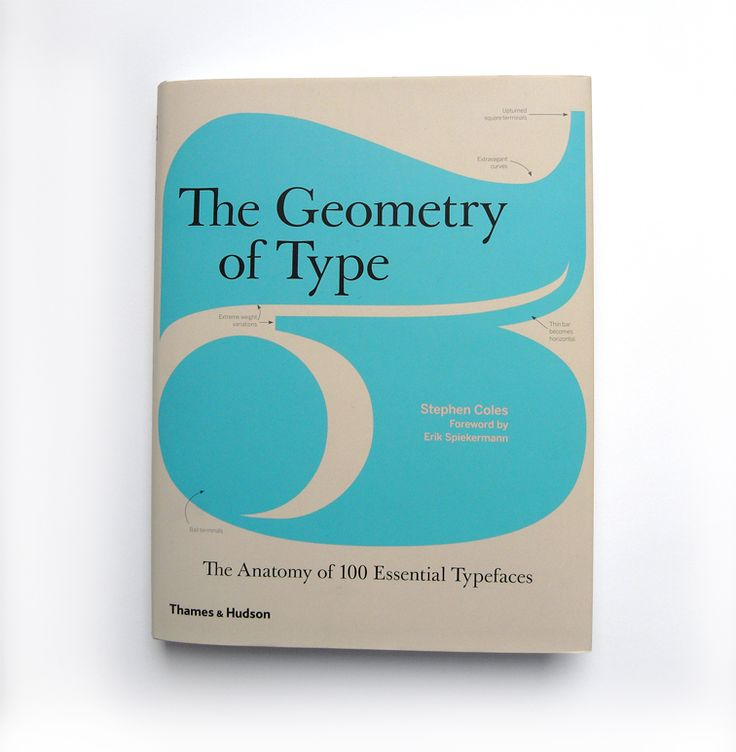The Anatomy of 100 Essential Typefaces  Stephen Coles Foreword by Erik Spiekermann | Don't miss Coles and Spiekermann at TYPO Contrast. It's not too late to register! www.TYPOSF.com