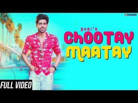 Chootay Maatay New Song  Guri J Star Free Download Mpmp