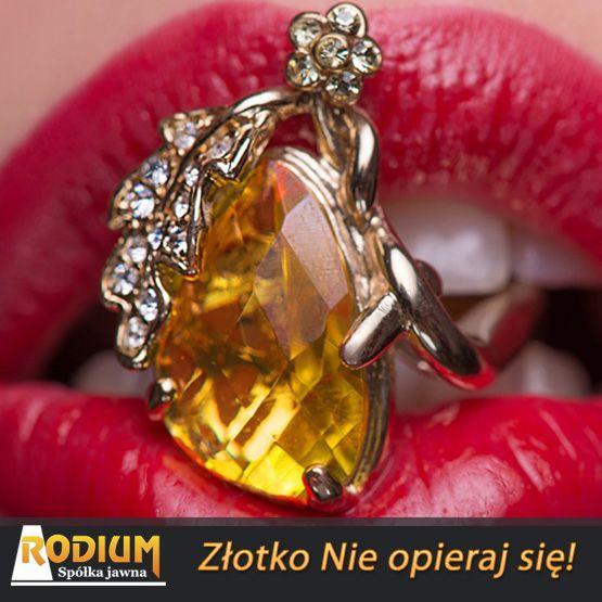 Złoto - złote pierścionki. Złotu nikt się nie oprze :)