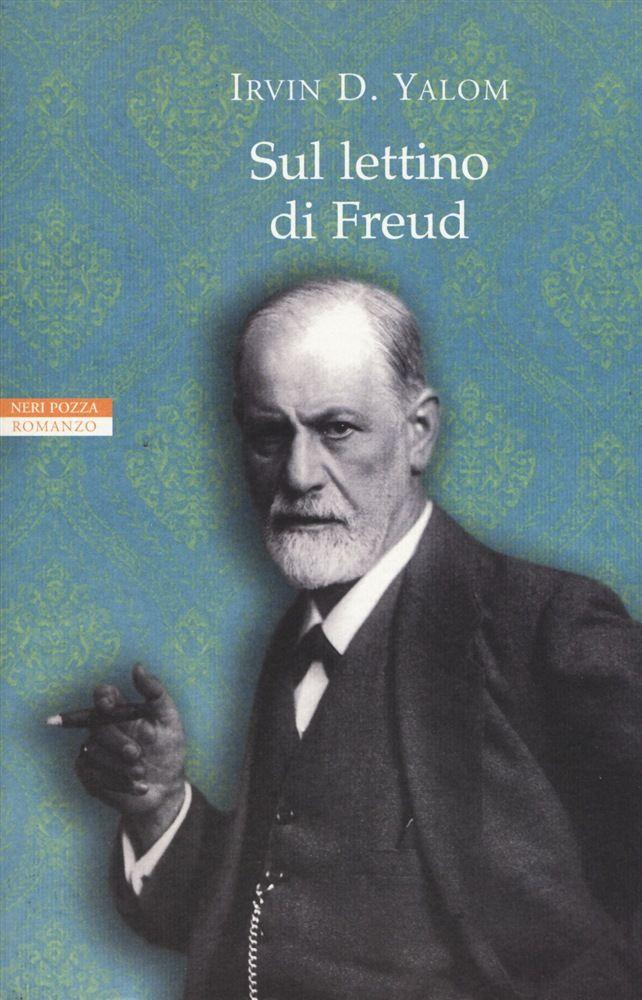 Il nuovo romanzo di Irvin D. Yalom, Sul lettino di Freud, esplora il tema della relazione terapeutica fra paziente e analista.