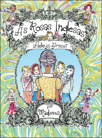 As Rosas Inglesas - Vol. 2 - Adeus, Grace ?