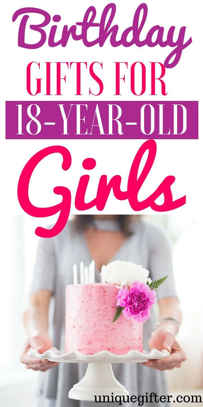 Birthday Gifts For 18 Year Old Girls