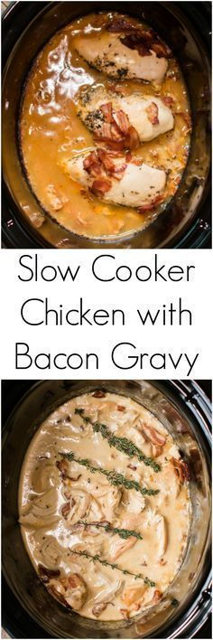 Slow Cooker Chicken with Bacon Gravy. Make this easy crock pot meal for dinner and all that is needed is mashed  potatoes or rice!