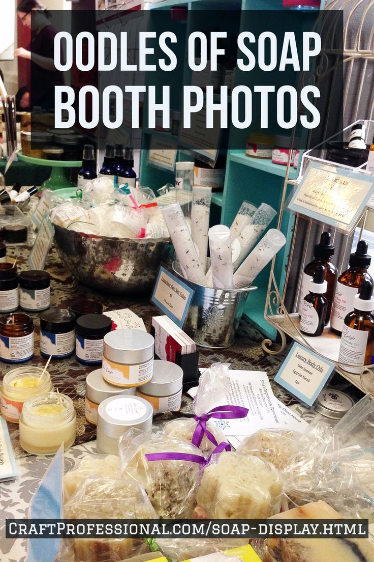 Oodles of soap booth photos http://www.craftprofessional.com/soap-display.html