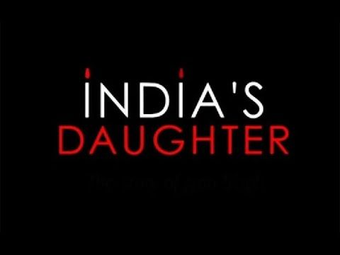 India's Daughter (Documentary)
