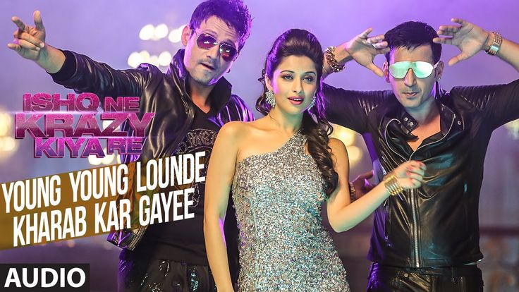 Meet Bros: Young Young Lounde Kharab Kar Gayee Full AUDIO Song | Jankee ...