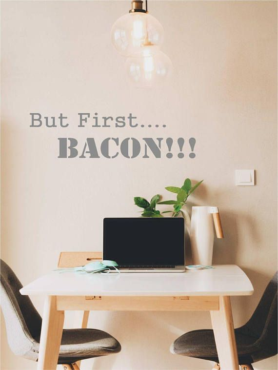 But First Bacon decal Funny Kitchen decal But first wall