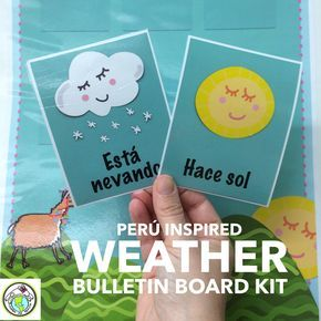Spanish Weather Bulletin Board Kit with a Perú inspired theme. Mundo de Pepita, Resources for Teaching Spanish to Children