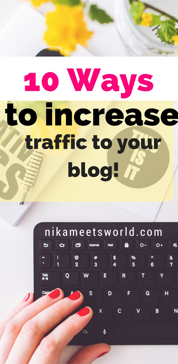 10 Ways to Increase Your Blog Traffic | How to get more Traffic to your Blog