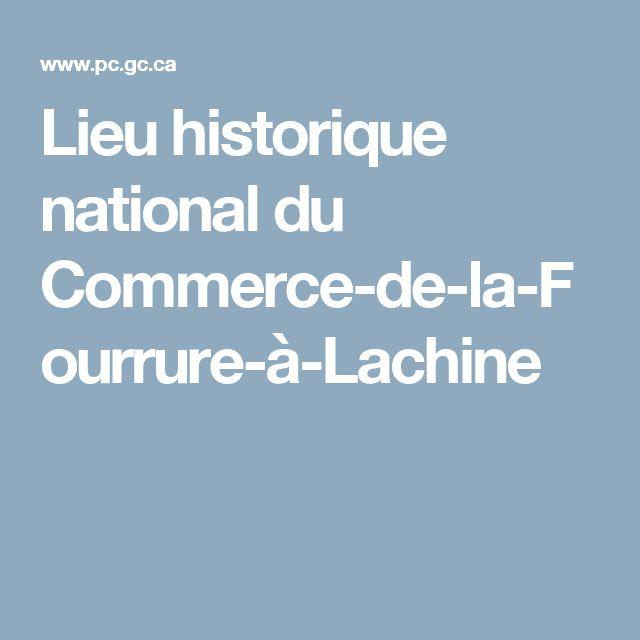 Lieu historique national du Commerce-de-la-Fourrure-à-Lachine