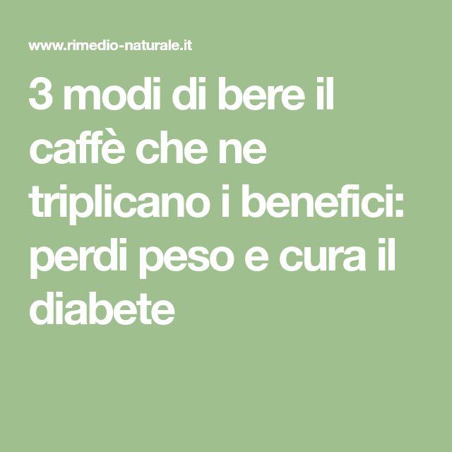 3 modi di bere il caffè che ne triplicano i benefici: perdi peso e cura il diabete