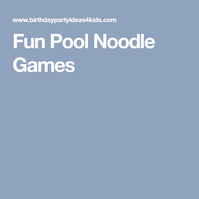 Fun Pool Noodle Games