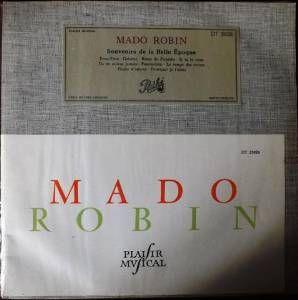 MADO ROBIN - Souvenirs de la Belle-Epoque  Présentation : Jacques Slyper
