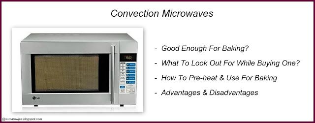 Cakes And More!: How To Use A Convection Microwave For Baking / How To Bake In A Microwave