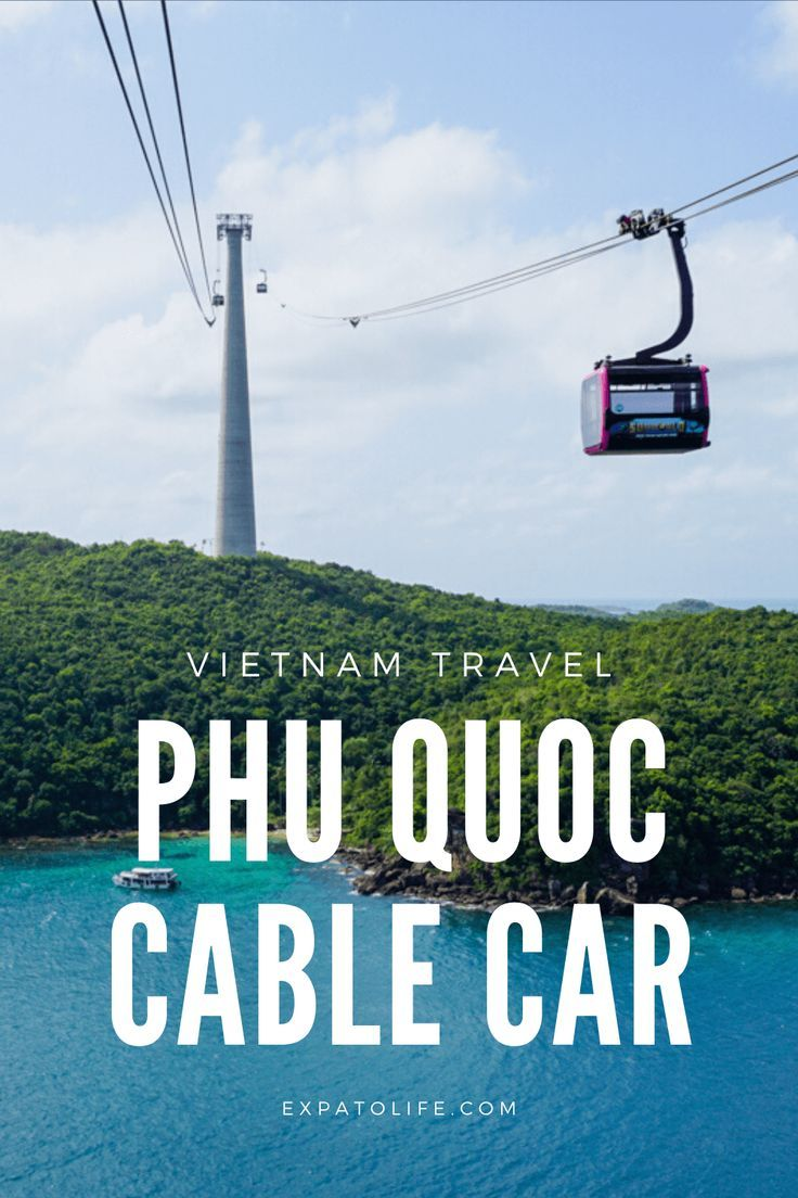 Phu Quoc Cable Car To Pineapple Island Info Review 2020