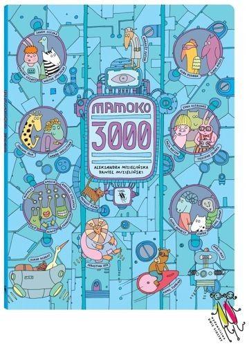 MamOko 3000 - MamOko to seria rodzimych wyszukiwanek, wprawiających w zachwyt czytelników w każdym wieku.