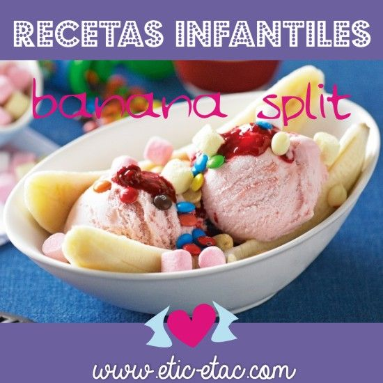 Recetas para niños: Banana split mmmmmmmmmmmmmm