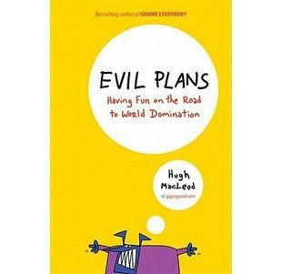 $5.99 Evil Plans: Having Fun On The Road To World Domination