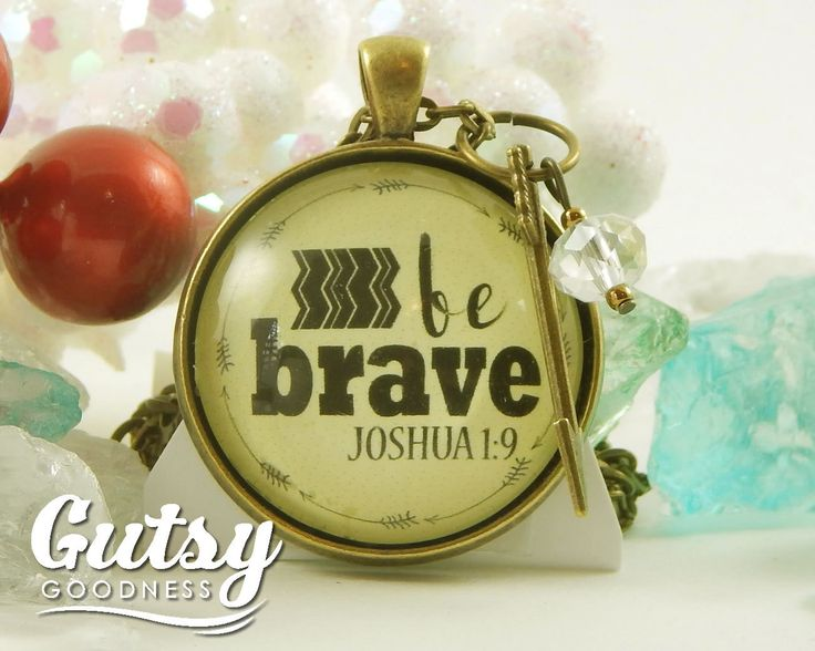 My newest creation makes a great #giftidea Be Brave Joshua 1 9 Survivor Necklace You are Brave and Can Do All Things New Beginnings Scripture Strength Necklace (18.00 USD) from GutsyGoodness