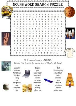 "NOUNS AND VERBS WORD SEARCH PUZZLES * Are you learning about NOUNS and VERBS? * TWO word search puzzles included, one on NOUNS, one on VERBS. * GREAT EXTRA ACITIVITIES helping them ""see"" the difference between a noun and a verb. * Kid-friendly puzzles, not too large, not too small. * Students LOVE these word searches and know how to use them. You do too. Nouns and Verbs Word Search Puzzles."