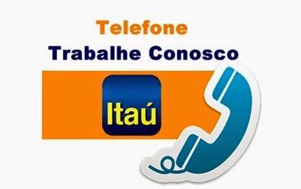 Números de telefone do Itaú e saiba como enviar currículo para Trabalhe Conosco do Banco. http://www.meuscartoes.com/2014/12/telefone-itau-e-trabalhe-conosco-dicas.html