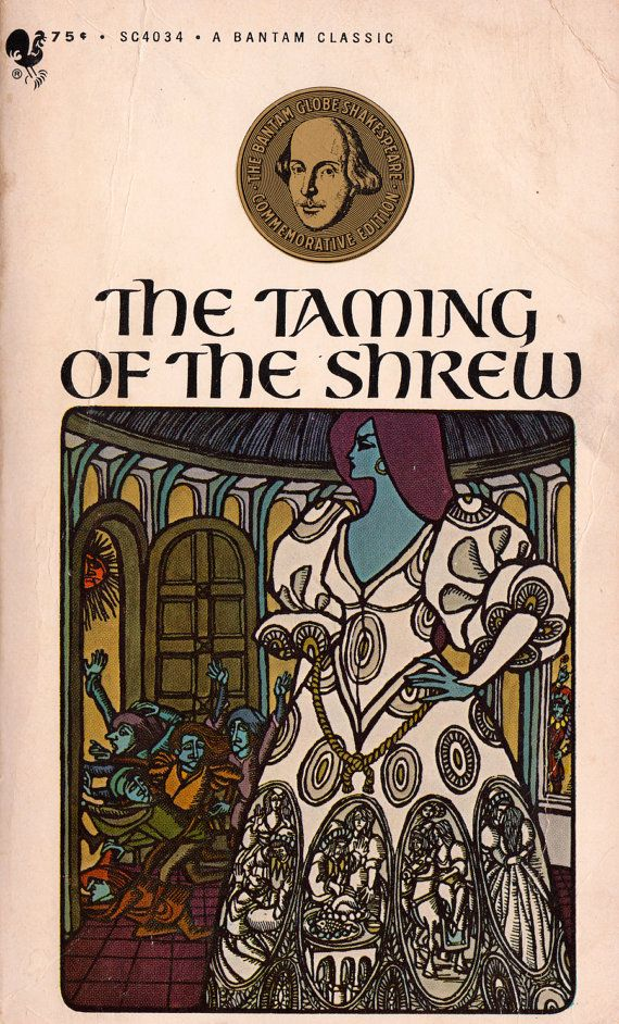 the themes of shakespeares play taming of the shrew Taming of the shrew is the perfect shakespeare play to start with kids it's slap-stick funny and great for boys and girls use these simple lesson plans to enjoy.