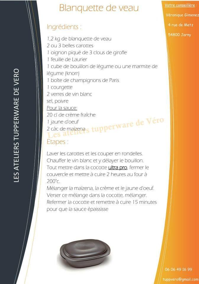 Blanquette de veau   recette ultra pro  https://www.facebook.com/Les-ateliers-tupperware-de-V%C3%A9ro-426295820791943/timeline/