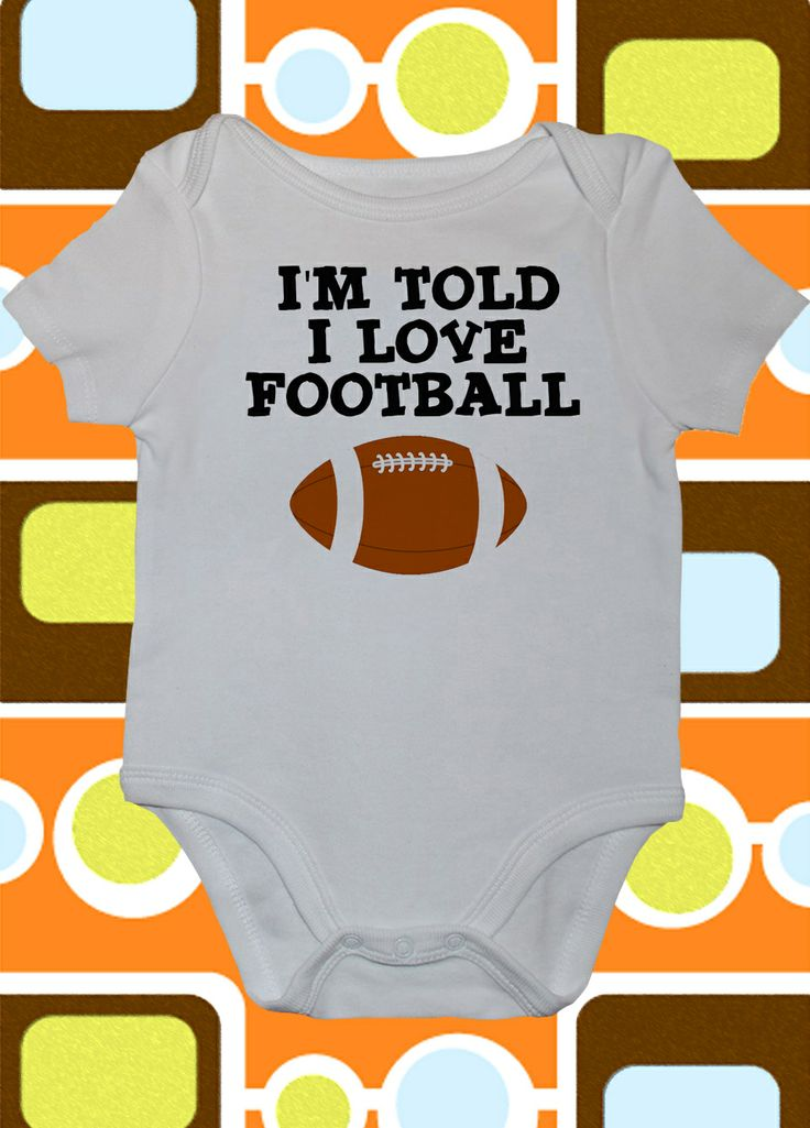 I'm told I Love Football Onesie.