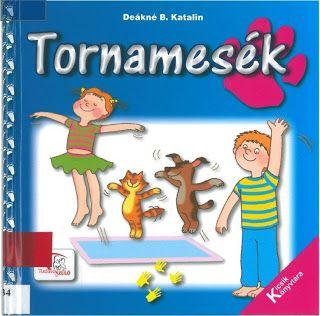 http://data.hu/get/6902131/Deakne_B._Katalin_-_Tornamesek.rar