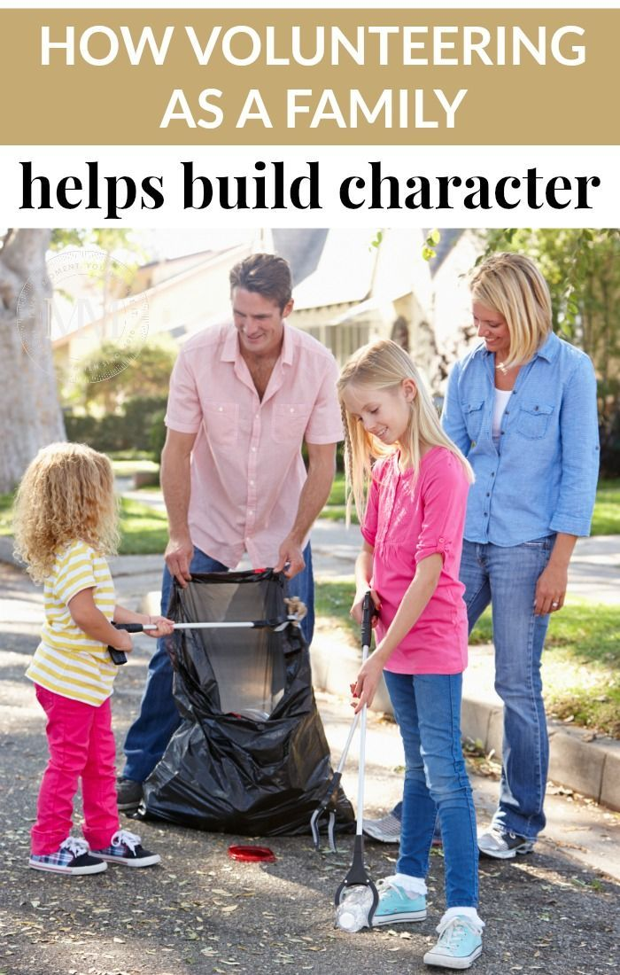 Volunteering as a family is a great way to help build character in your children and yourself.