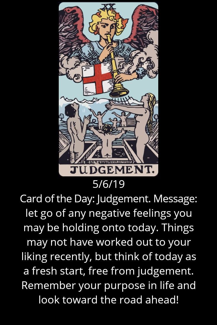 Card Of The Day Judgement Message Let Go Of Any Negative Feelings You May Be Holding Onto Today Things May Not Have Wor Tarot Tarot Learning Tarot Meanings Yes or no 6 of pentacles. card of the day judgement message