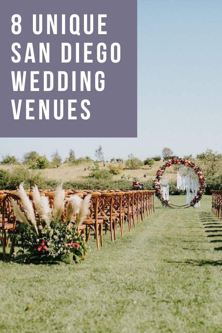 8 Unique San Diego Wedding Venues Joy San Diego Wedding Venues California Wedding Venues San Diego Wedding