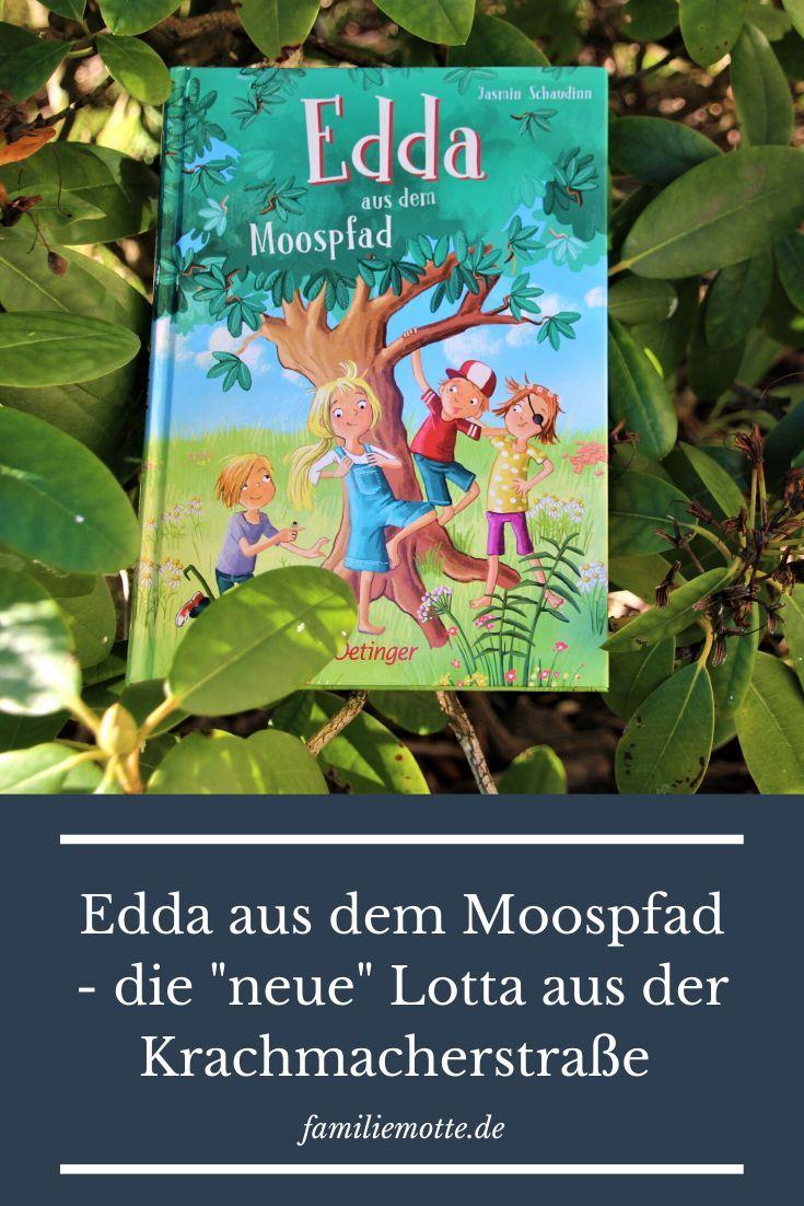 Edda Aus Dem Moospfad Fantasievolle Geschichte Mit Lieblingsbuchpotenzial In 2020 Bucher Kinder Lesen Kinderbucher