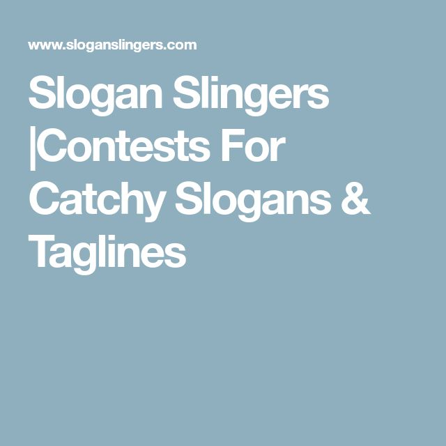 Slogan Slingers  Contests For Catchy Slogans & Taglines